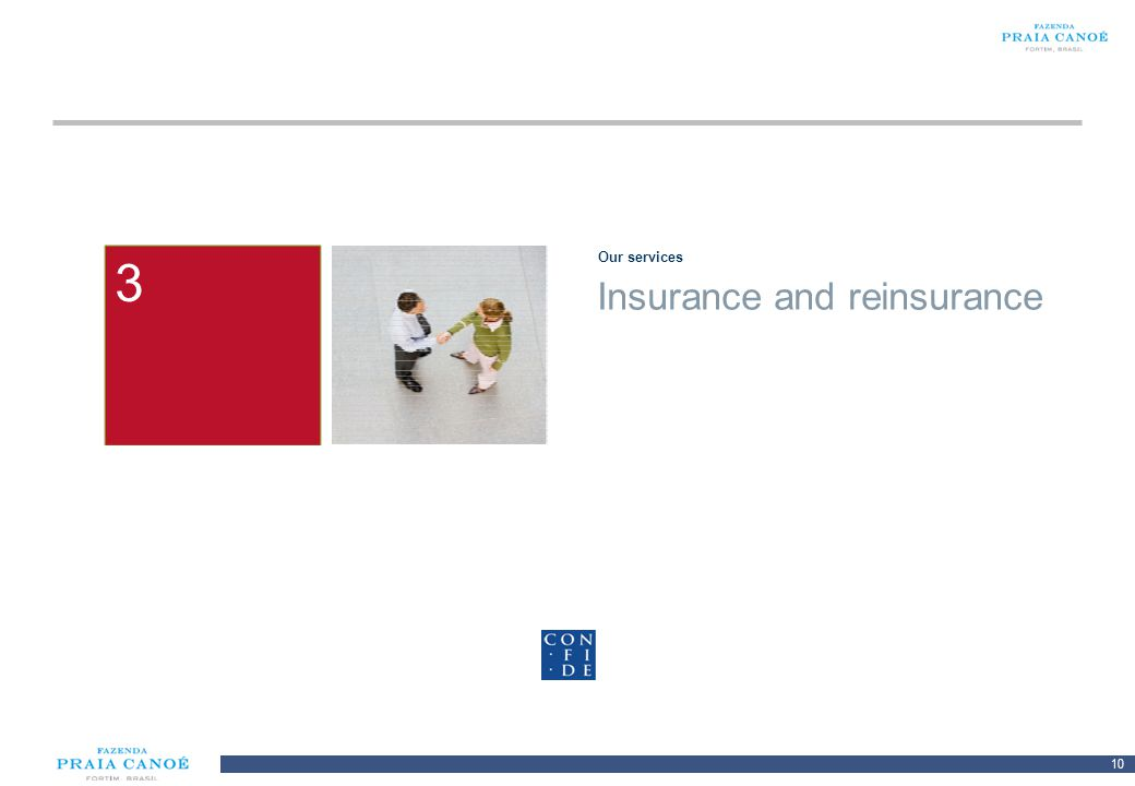 10 10/H/080468/2/Plan Comercial FPC_081113/SR 1 Our services 2 3 Insurance and reinsurance