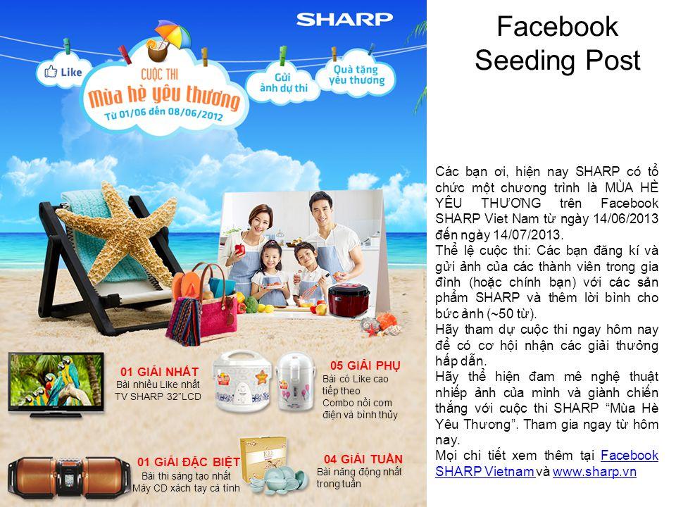 Facebook Seeding Post Các bn ơi, hin nay SHARP có t chc mt chương trình là MÙA HÈ YÊU THƯƠNG trên Facebook SHARP Viet Nam t ngày 14/06/2013 đn ngày 14/07/2013.