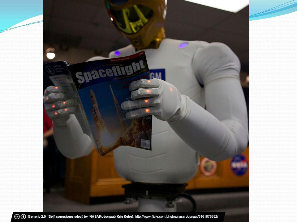 Generic 2.0 Self-conscious robot by NASARobonaut (Kris Kehe), http://www.flickr.com/photos/nasarobonaut/5161876882/