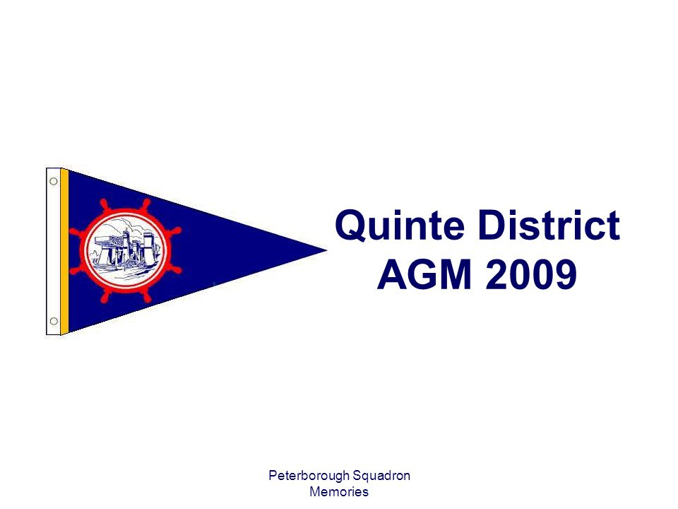 Peterborough Squadron Memories Quinte District AGM 2009