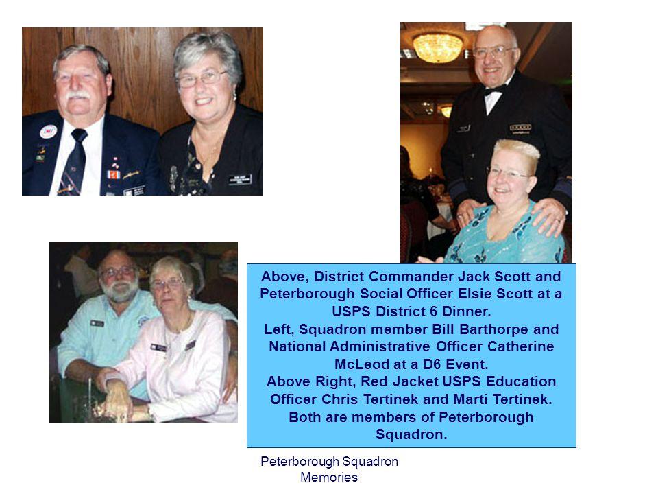 Peterborough Squadron Memories Above, District Commander Jack Scott and Peterborough Social Officer Elsie Scott at a USPS District 6 Dinner.