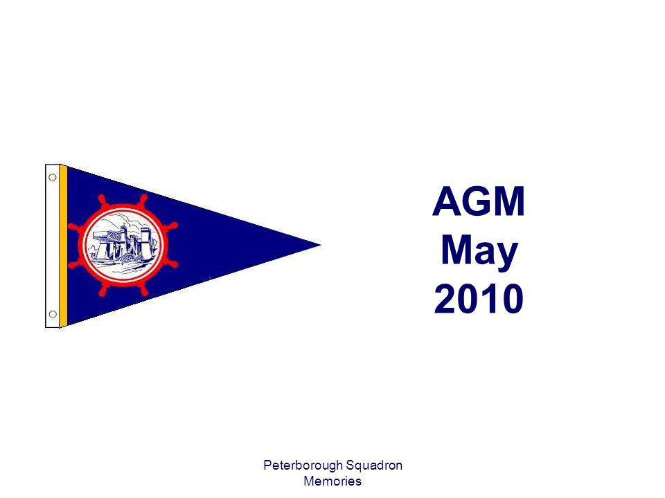 Peterborough Squadron Memories AGM May 2010