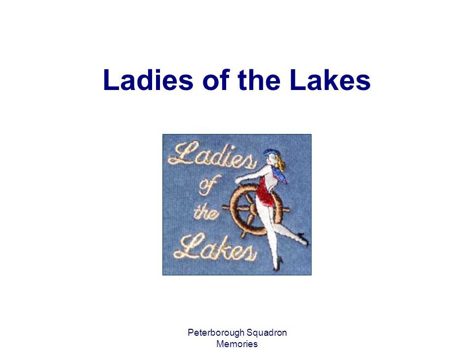 Peterborough Squadron Memories The Ladies of the Lakes – Lena Lawrence, Karen Morgan, Carole Cook, Marie Millard, and Karen Walker – Quinte Rendezvous 2003 2003 - a Belleville Moment
