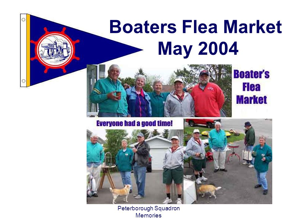Peterborough Squadron Memories Boaters Flea Market May 2004