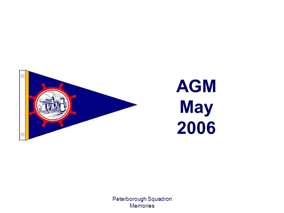 Peterborough Squadron Memories AGM May 2006