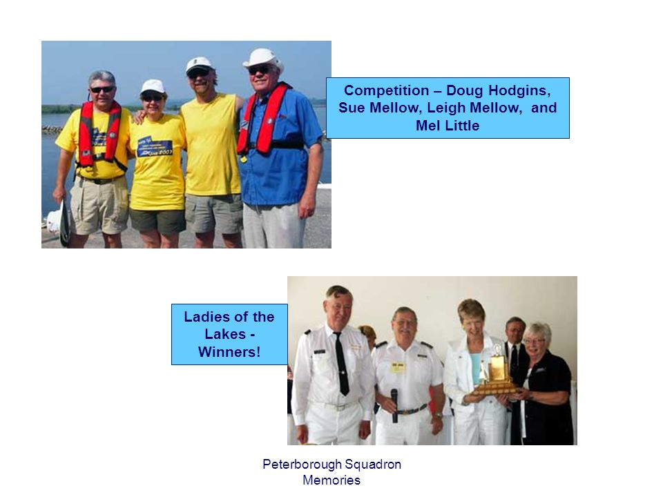 Peterborough Squadron Memories Safe and Responsible Boater Award August 2004 David Patchell-Evans of London, Ontario.