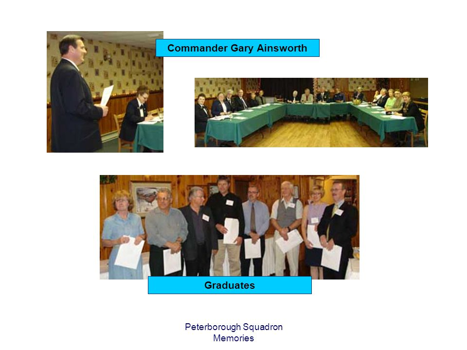 Peterborough Squadron Memories Commander Gary Ainsworth Graduates