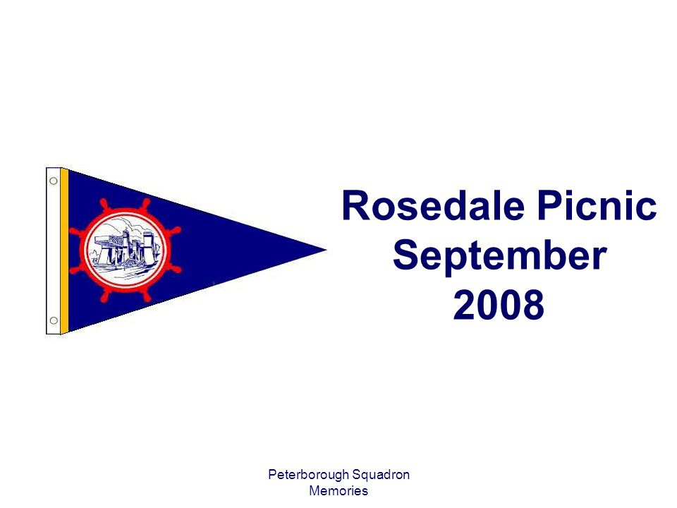 Peterborough Squadron Memories Rosedale Picnic September 2008