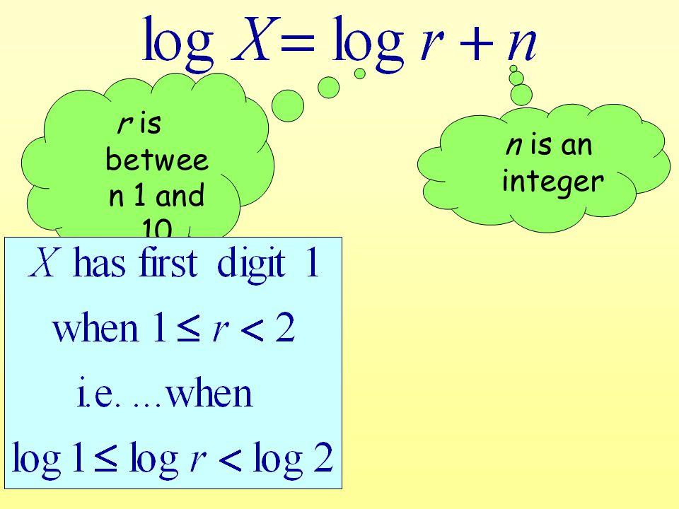 r is betwee n 1 and 10 n is an integer