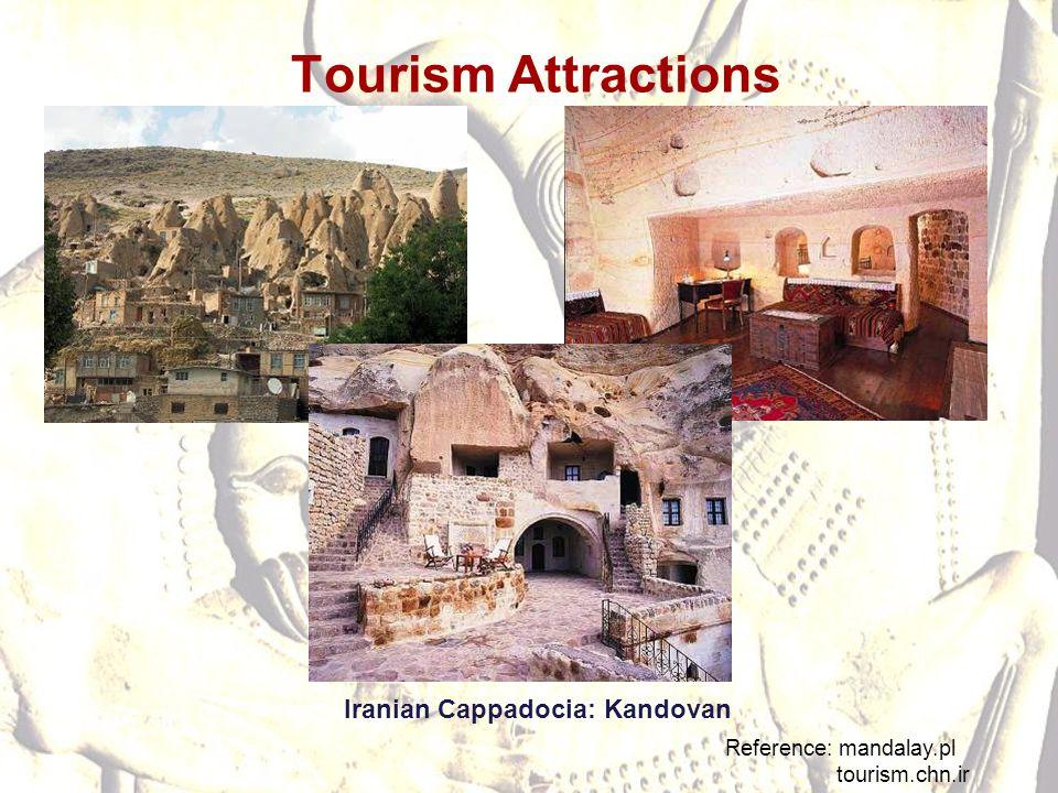Tourism Attractions Reference: mandalay.pl tourism.chn.ir Iranian Cappadocia: Kandovan