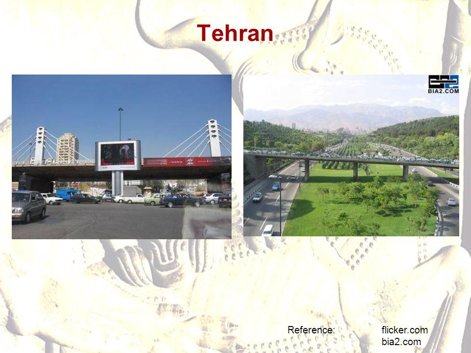 Tehran Reference: flicker.com bia2.com
