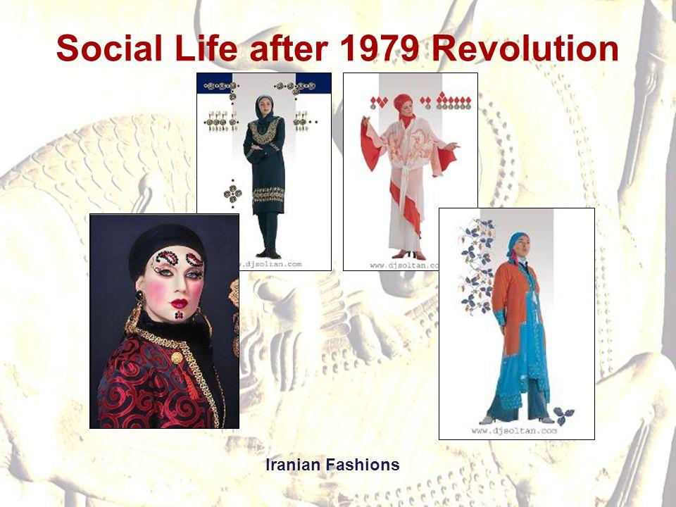 Social Life after 1979 Revolution Iranian Fashions