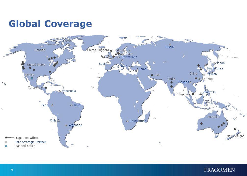 4 United States Fragomen Office France United Kingdom Belgium Germany China Hong Kong Singapore Australia New Zealand India Core Strategic Partner Mex