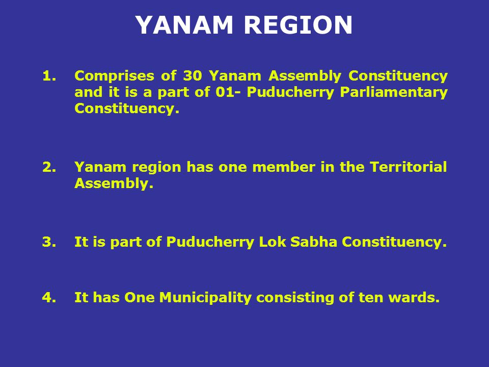 1.A standing committee with representatives of the recognized political parties as members has been constituted to over see the enforcement of Model code of conduct in Yanam region.