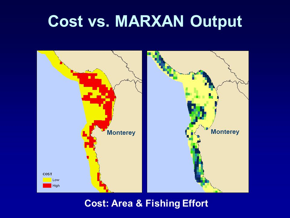 Cost vs. MARXAN Output Cost: Area & Fishing Effort Monterey