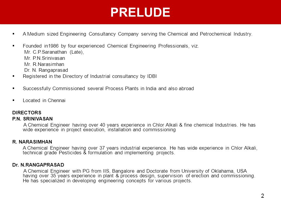 2 PRELUDE PRELUDE A Medium sized Engineering Consultancy Company serving the Chemical and Petrochemical Industry.