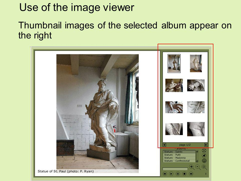 Use of the image viewer Thumbnail images of the selected album appear on the right