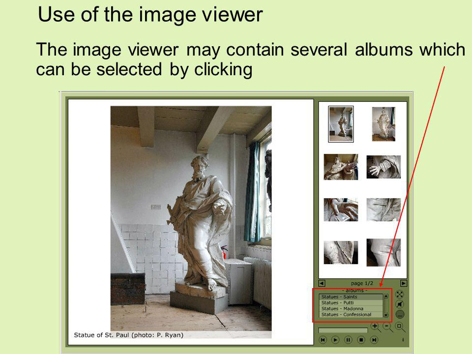 Use of the image viewer The image viewer may contain several albums which can be selected by clicking