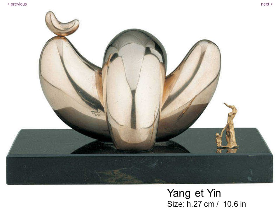 Yang et Yin Size: h.27 cm / 10.6 in next >< previous
