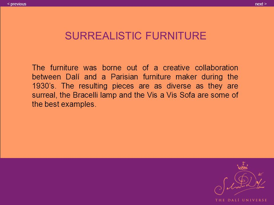 The furniture was borne out of a creative collaboration between Dalí and a Parisian furniture maker during the 1930s.