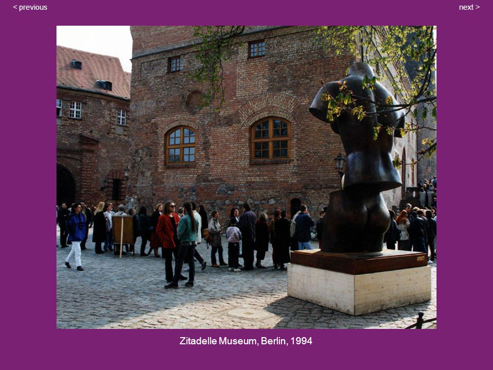 Zitadelle Museum, Berlin, 1994 next >< previous