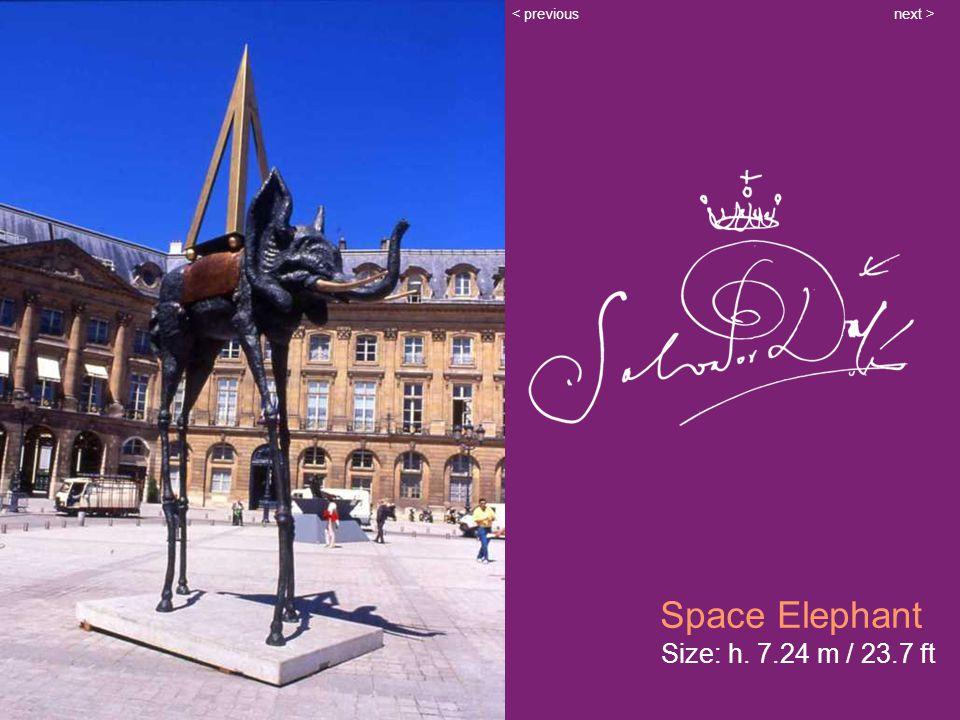 Space Elephant Size: h. 7.24 m / 23.7 ft next >< previous