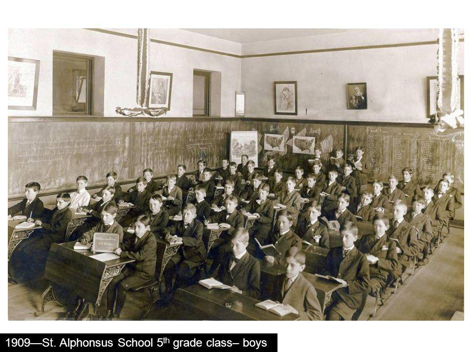 1909St. Alphonsus School 5 th grade class– boys