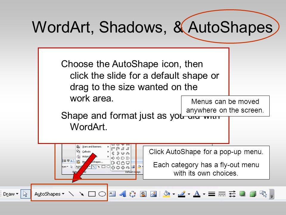 More WordArt and Shadows All of these examples are WordArt.