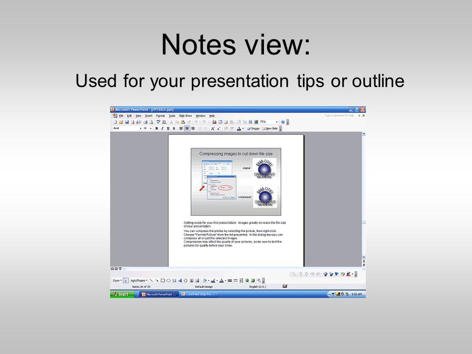 Slide sorter view: For arranging your slide sequence and adding narration.