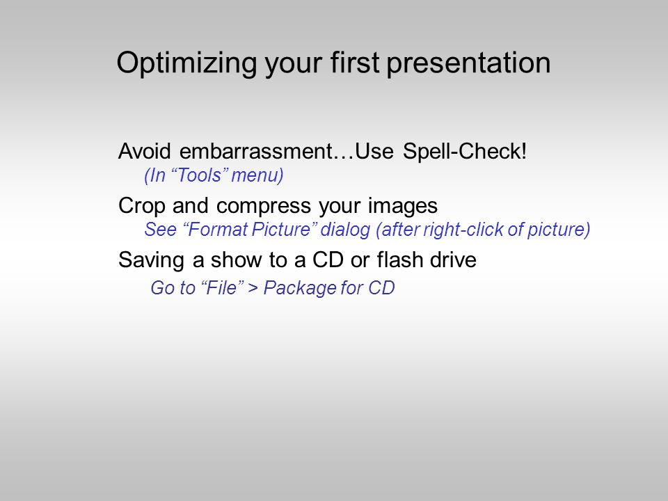 Notes view: Used for your presentation tips or outline