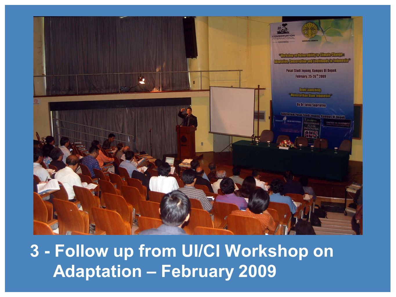 3 - Follow up from UI/CI Workshop on Adaptation – February 2009