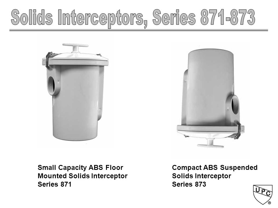 Compact ABS Suspended Solids Interceptor Series 873 Small Capacity ABS Floor Mounted Solids Interceptor Series 871