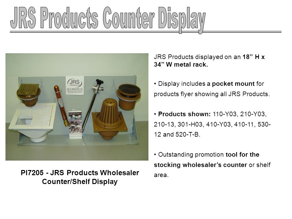 JRS Products displayed on an 18 H x 34 W metal rack.