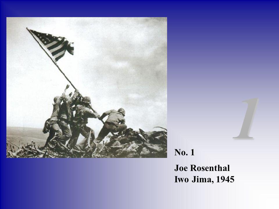 No. 1 Joe Rosenthal Iwo Jima, 1945 1