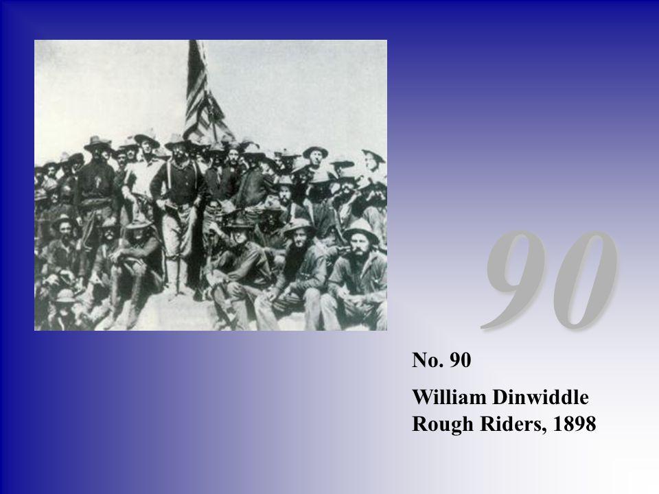 No. 90 William Dinwiddle Rough Riders, 1898 90