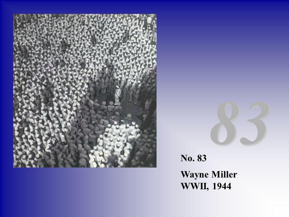 No. 83 Wayne Miller WWII, 1944 83