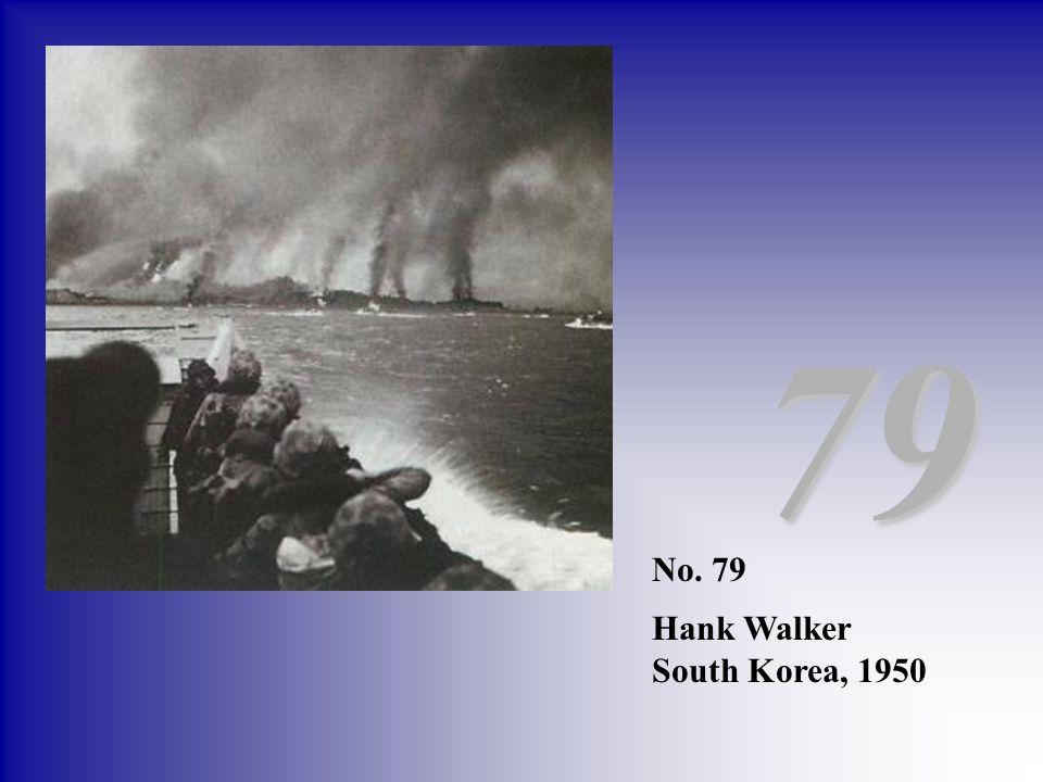 No. 79 Hank Walker South Korea, 1950 79