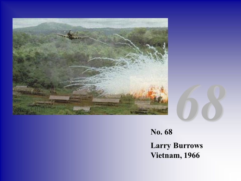 No. 68 Larry Burrows Vietnam, 1966 68