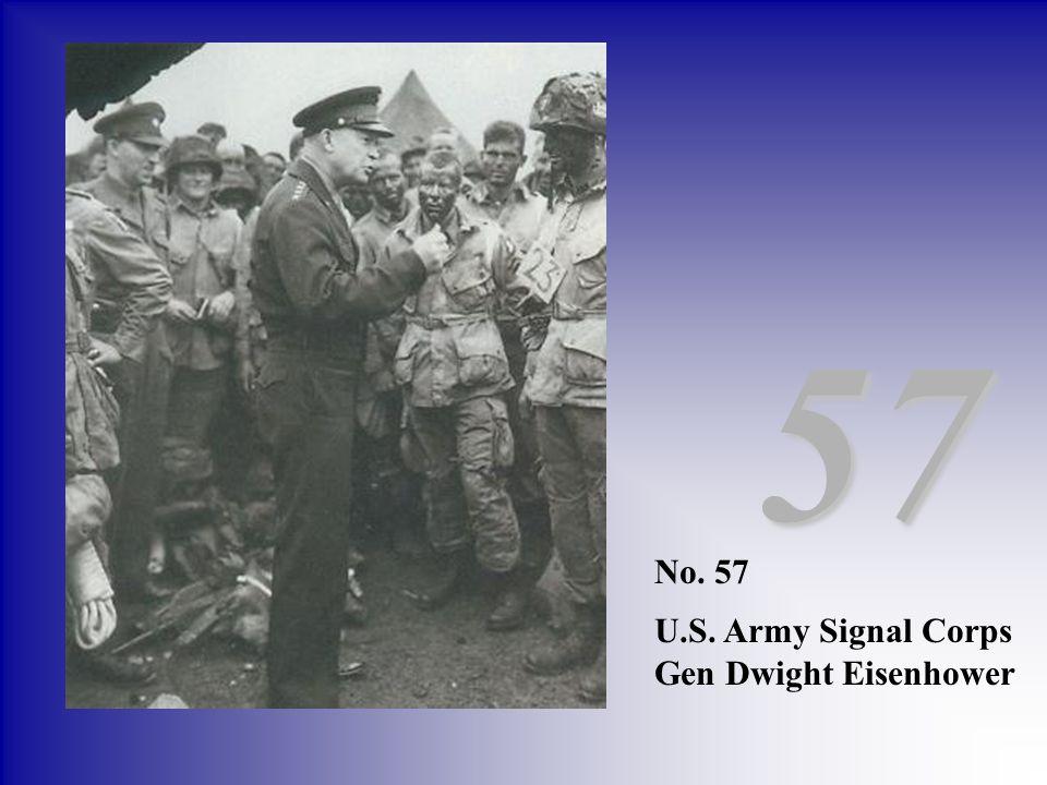 No. 57 U.S. Army Signal Corps Gen Dwight Eisenhower 57