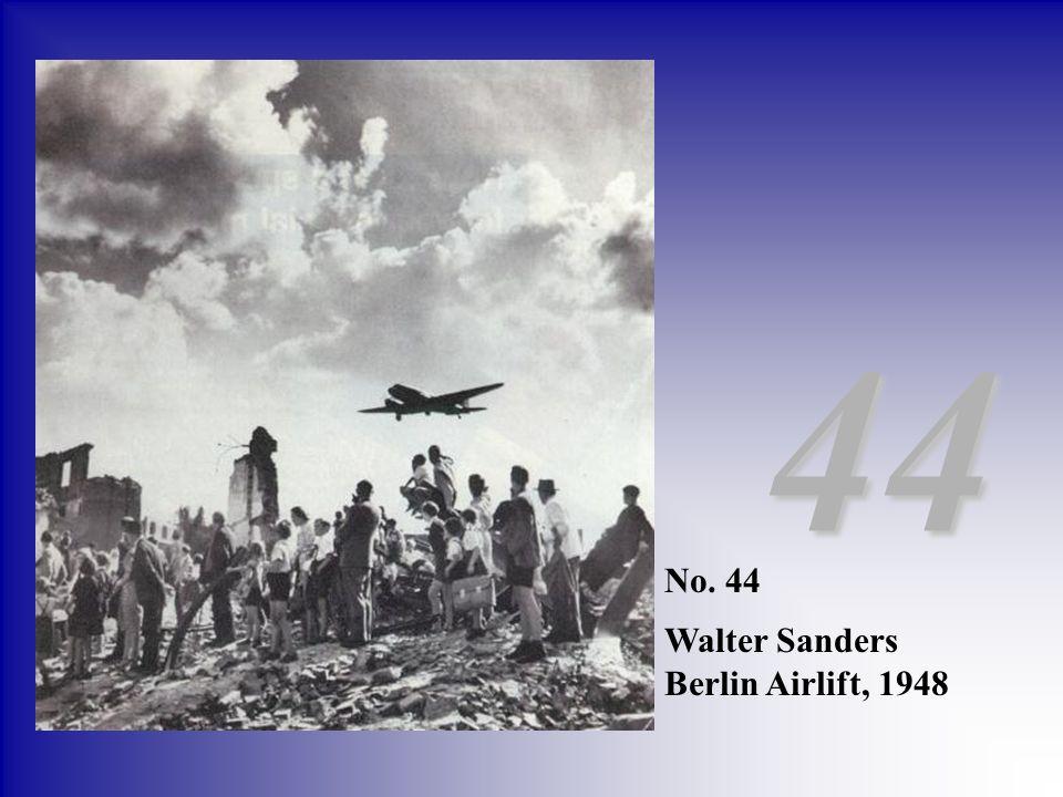 No. 44 Walter Sanders Berlin Airlift, 1948 44