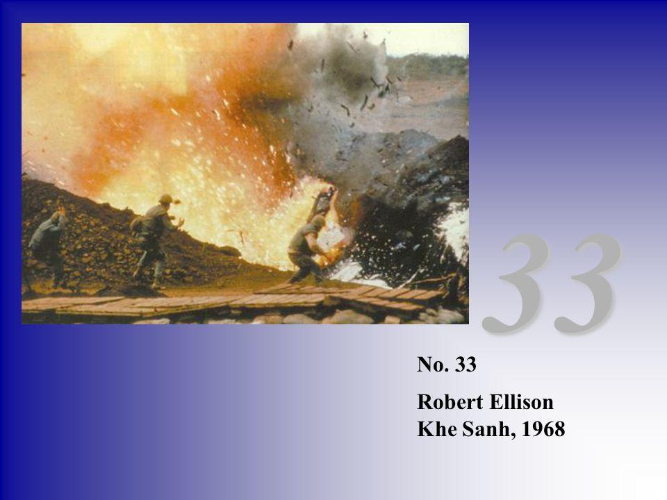 No. 33 Robert Ellison Khe Sanh, 1968 33