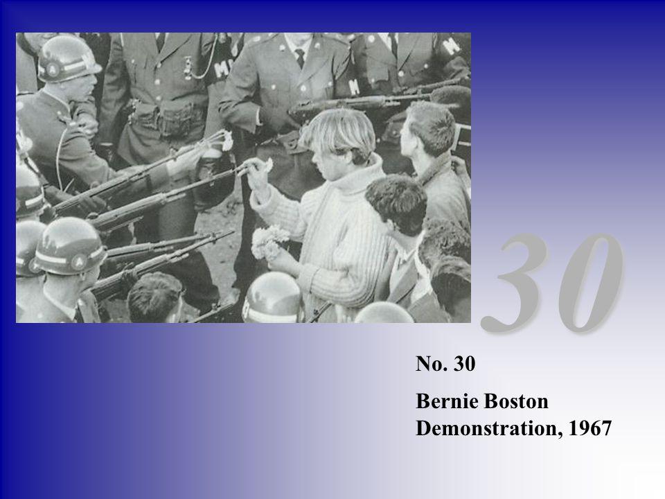 No. 30 Bernie Boston Demonstration, 1967 30
