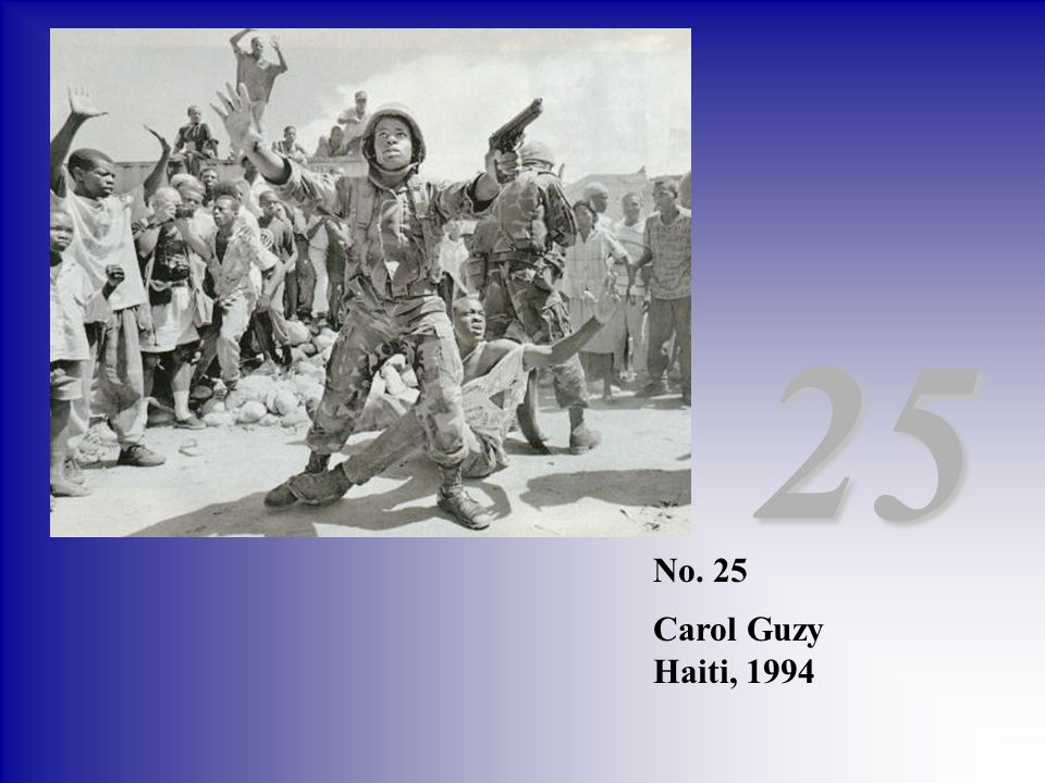 No. 25 Carol Guzy Haiti, 1994 25