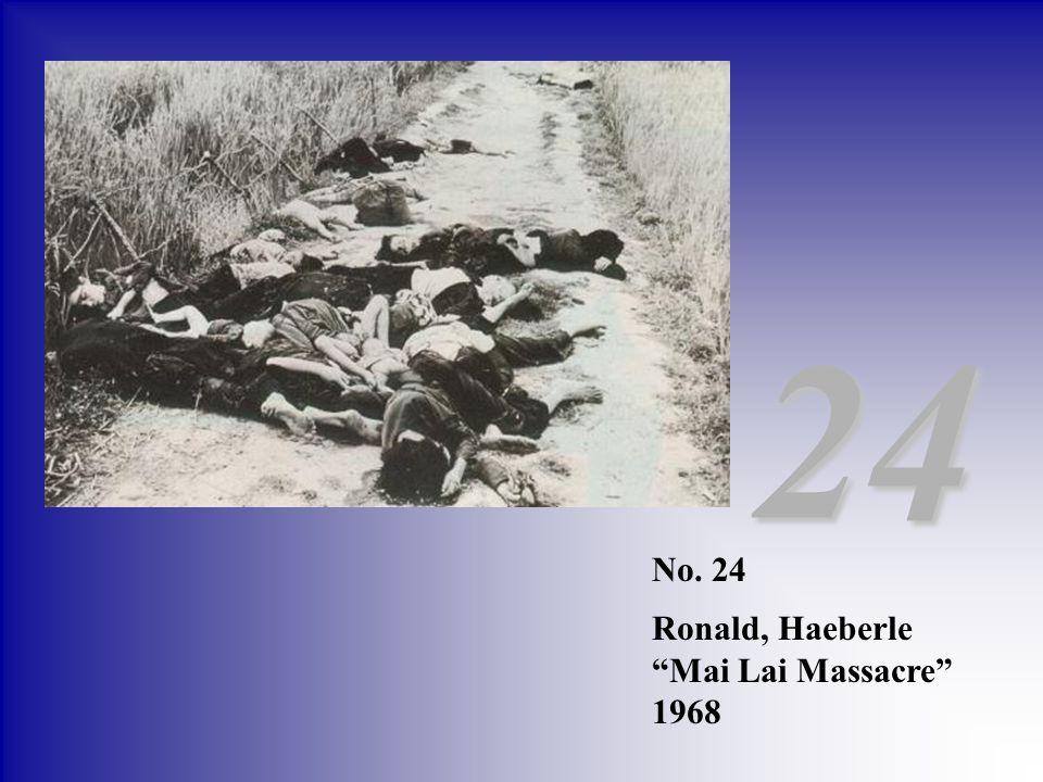 No. 24 Ronald, Haeberle Mai Lai Massacre 1968 24
