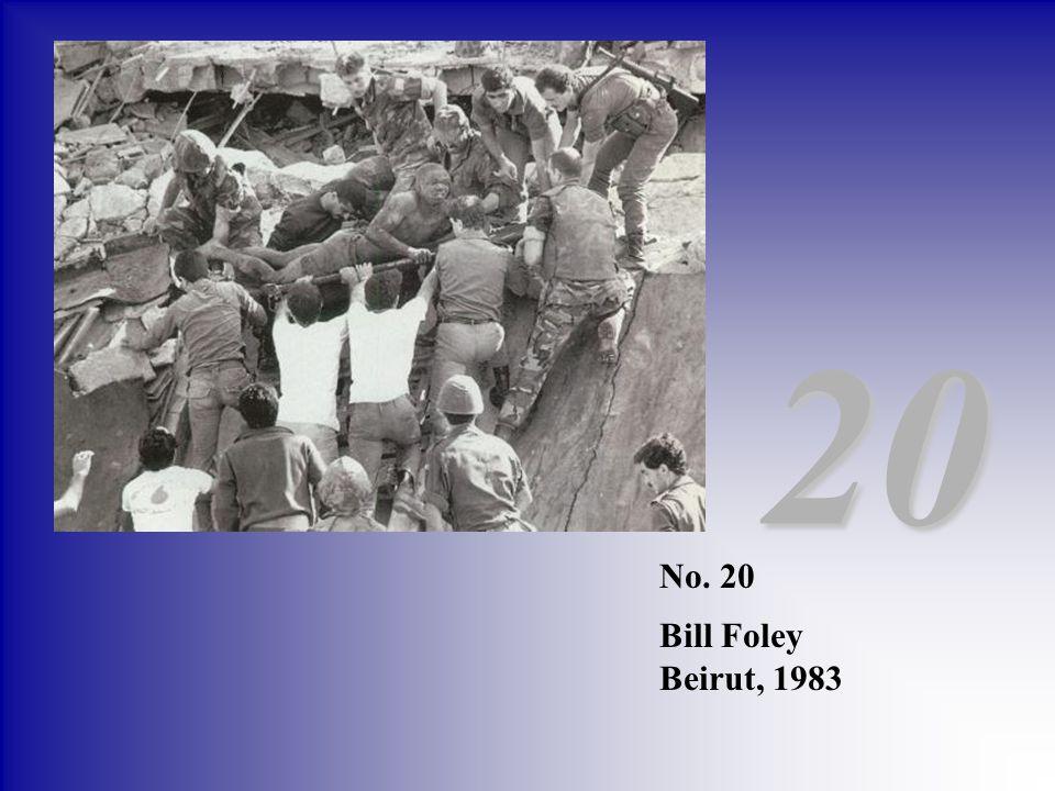 No. 20 Bill Foley Beirut, 1983 20