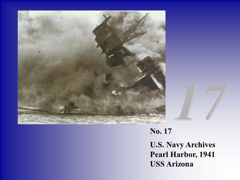 No. 17 U.S. Navy Archives Pearl Harbor, 1941 USS Arizona 17