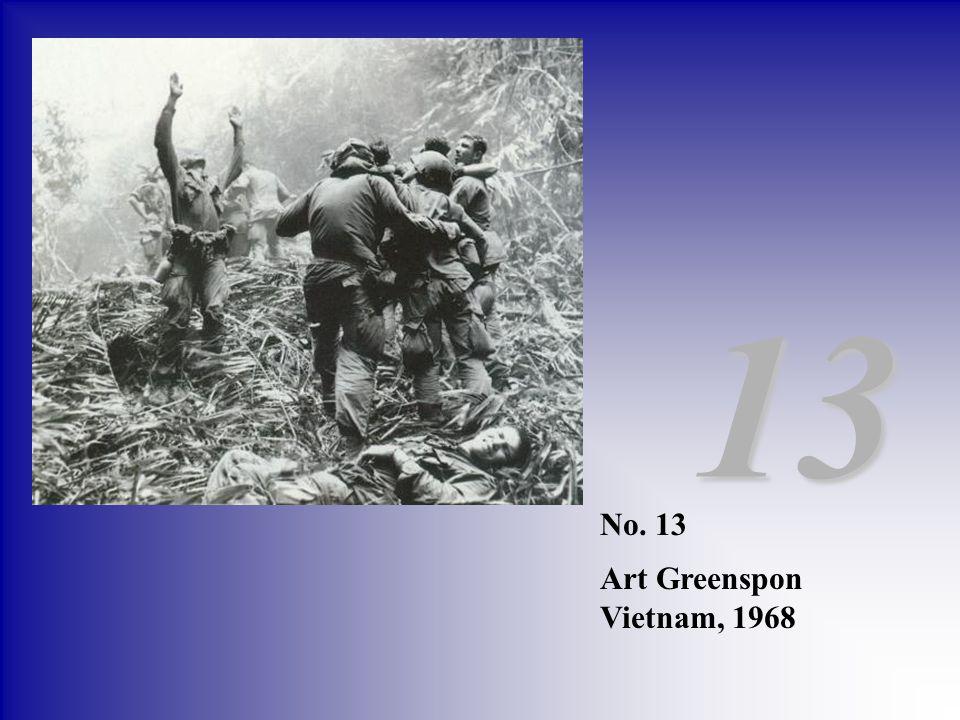 No. 13 Art Greenspon Vietnam, 1968 13
