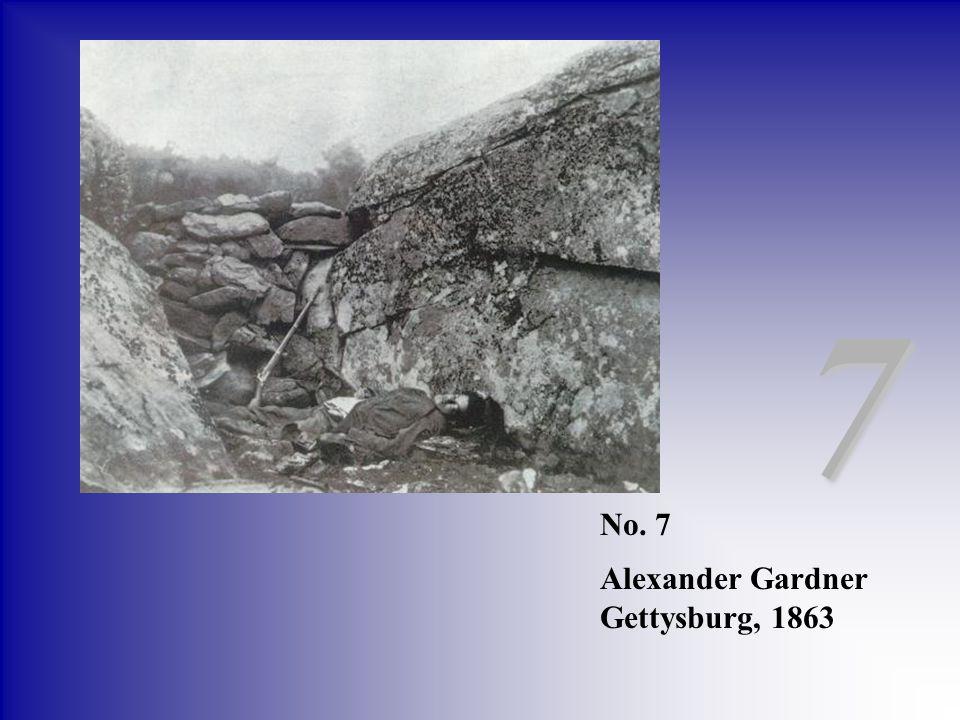 No. 7 Alexander Gardner Gettysburg, 1863 7