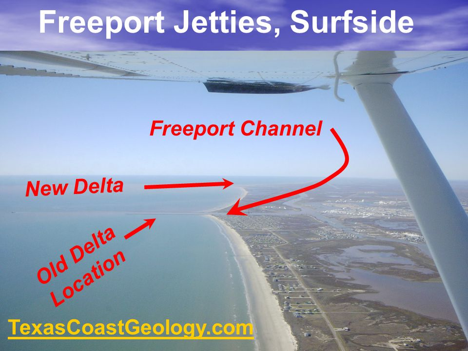 Freeport Jetties, Surfside Old Delta Location New Delta Freeport Channel TexasCoastGeology.com