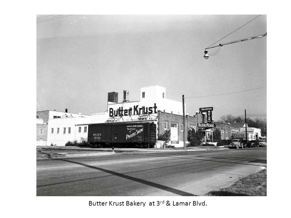Butter Krust Bakery at 3 rd & Lamar Blvd.